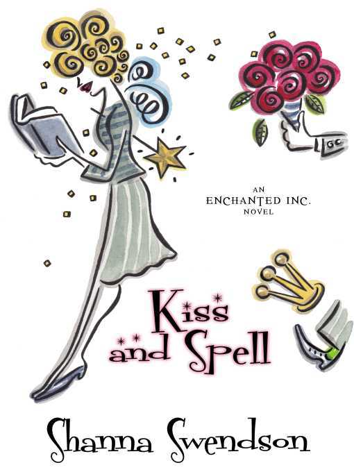 Title details for Kiss and Spell by Shanna Swendson - Available