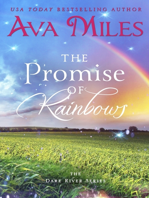 Title details for The Promise of Rainbows by Ava Miles - Wait list