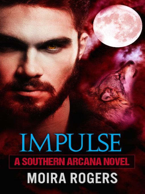 Title details for Impulse by Moira Rogers - Available