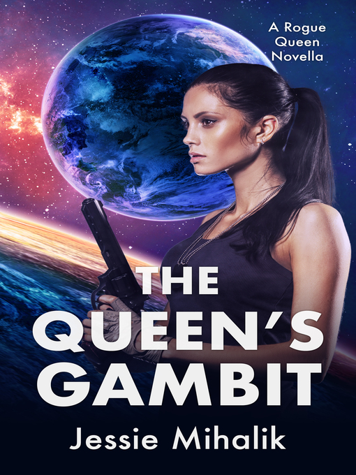Title details for The Queen's Gambit by Jessie Mihalik - Available