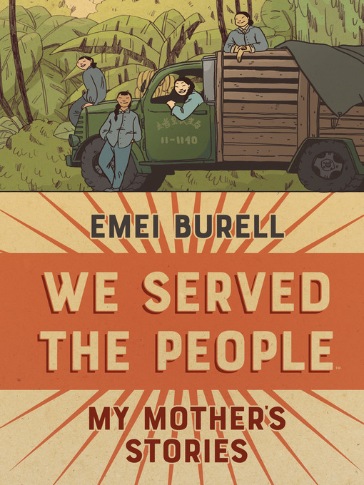 Title details for We Served the People: My Mother's Stories by Emei Burell - Available
