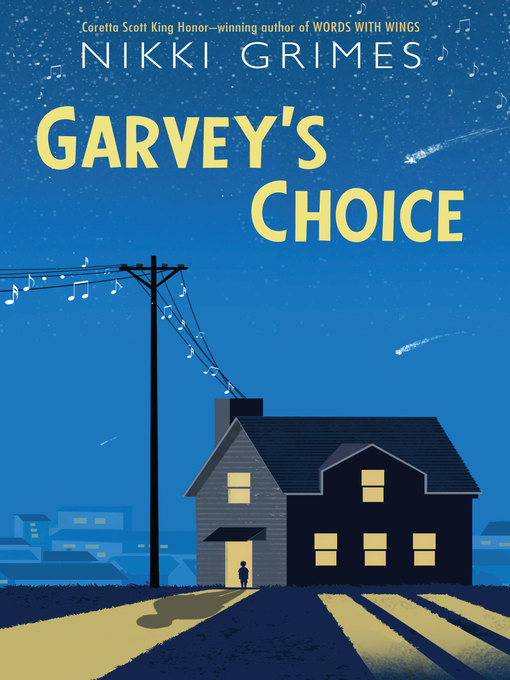 Title details for Garvey's Choice by Nikki Grimes - Wait list