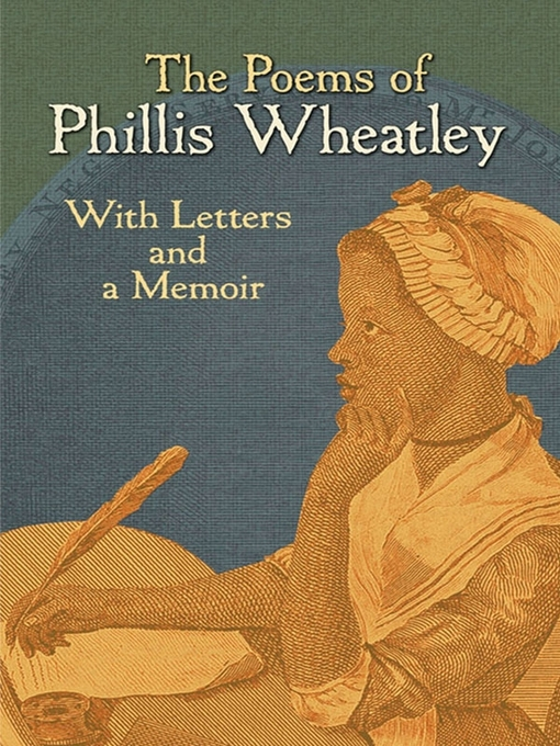 Title details for The Poems of Phillis Wheatley by Phillis Wheatley - Wait list