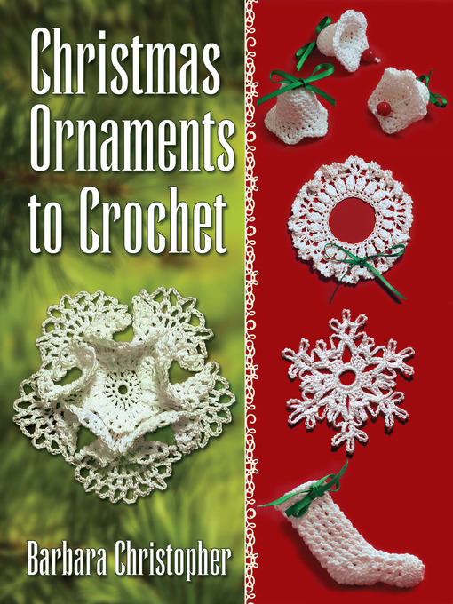 Title details for Christmas Ornaments to Crochet by Barbara Christopher - Available
