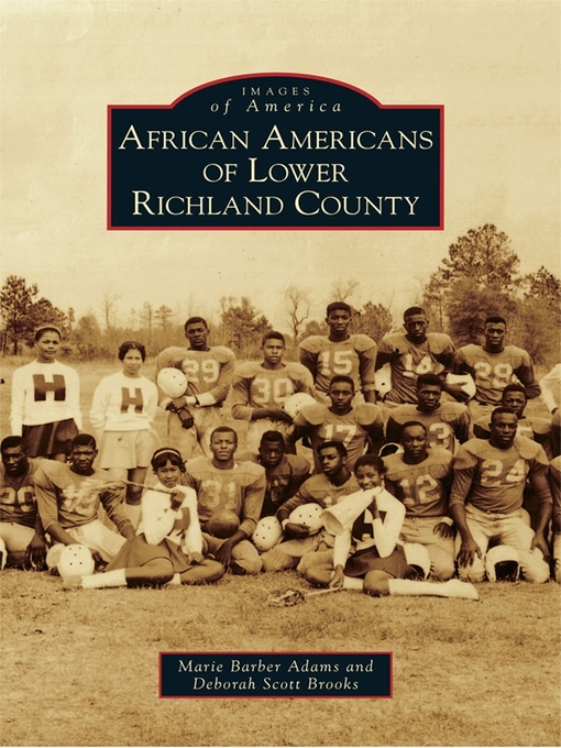 Title details for African Americans of Lower Richland County by Marie Barber Adams - Available