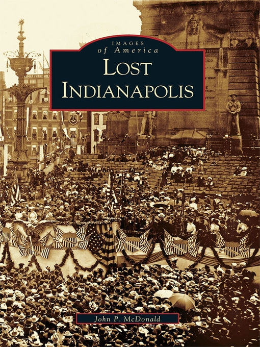 Title details for Lost Indianapolis by John P. McDonald - Wait list