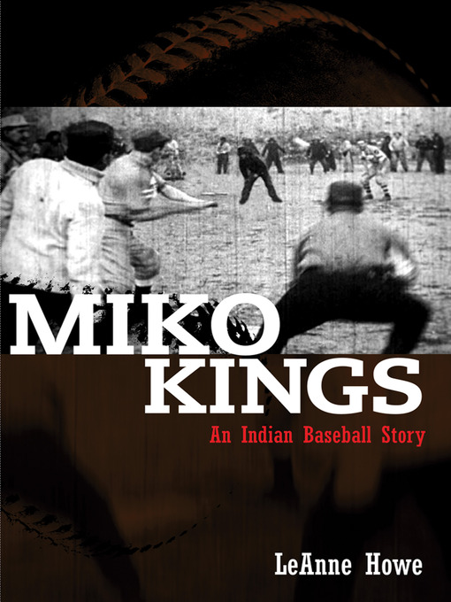 Title details for Miko Kings by LeAnne Howe - Available