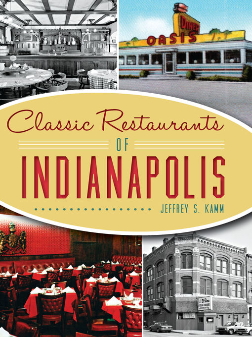 Title details for Classic Restaurants of Indianapolis by Jeffrey S. Kamm - Wait list