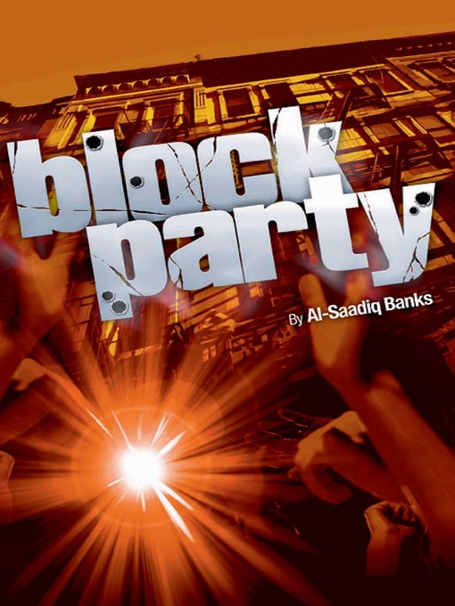 Title details for Block Party by Al-Saadiq Banks - Available