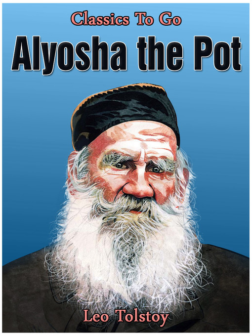 the character of alyosha in alyosha the pot by leo tolstoy