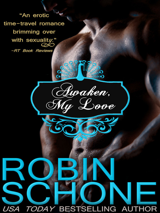 Title details for Awaken, My Love by Robin Schone - Wait list