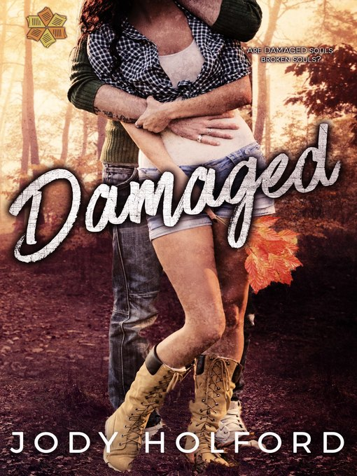 Title details for Damaged by Jody Holford - Wait list