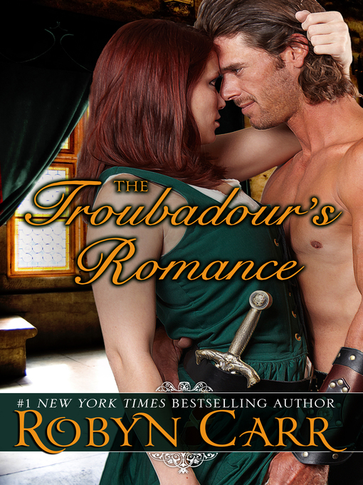 Title details for The Troubadour's Romance by Robyn Carr - Wait list