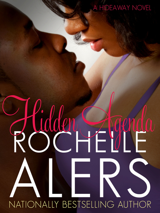 Title details for Hidden Agenda by Rochelle Alers - Available