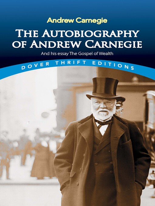 Essays Against Death Penalty Title Details For The Autobiography Of Andrew Carnegie And His Essay The  Gospel Of Wealth By Essays On Youth also Columbian Exchange Essay The Autobiography Of Andrew Carnegie And His Essay The Gospel Of  Argumentative Essay Against Death Penalty