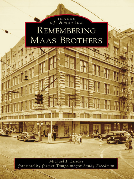 Title details for Remembering Maas Brothers by Michael J. Lisicky - Available