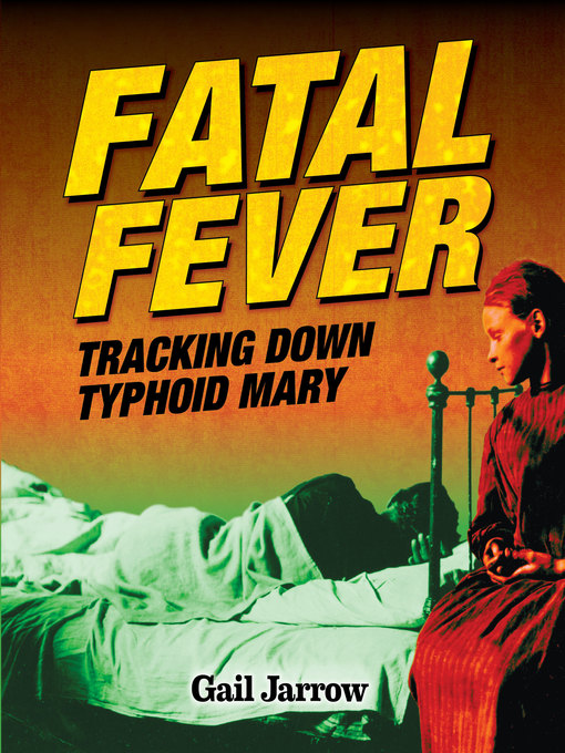 Title details for Fatal Fever by Gail Jarrow - Available