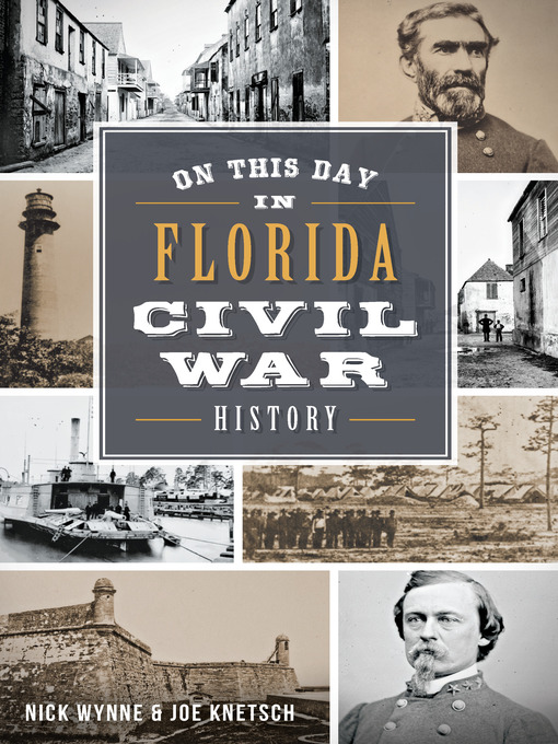 Title details for On This Day in Florida Civil War History by Nick Wynne - Available