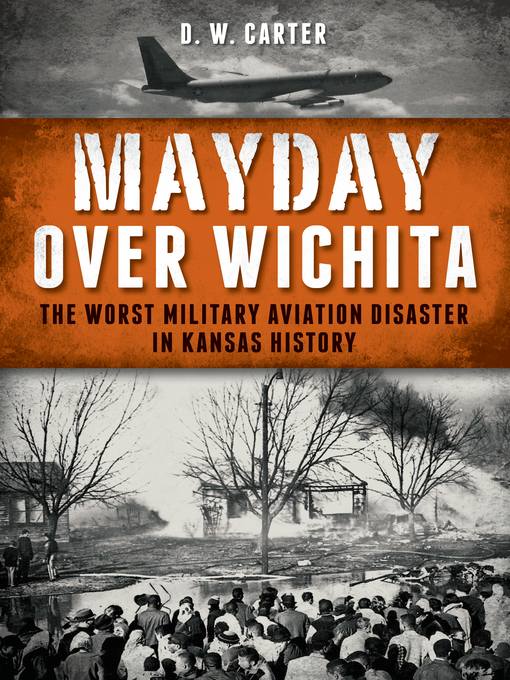 Title details for Mayday Over Wichita by D. W. Carter - Available