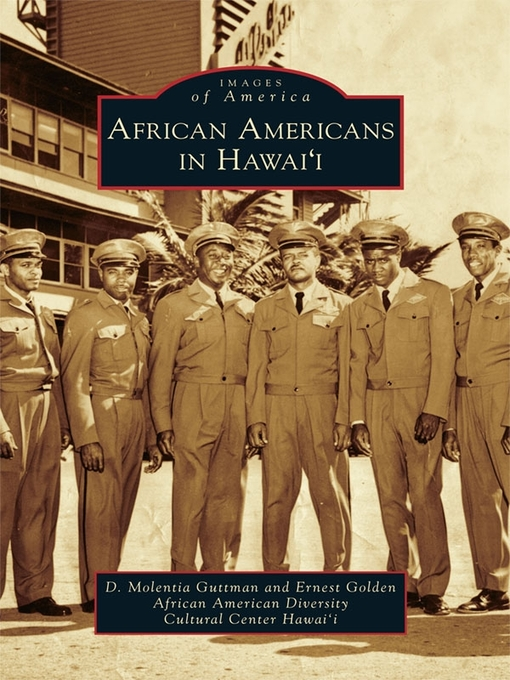 Title details for African Americans in Hawai'i by D. Molentia Guttman - Available