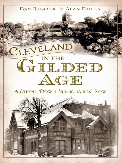 Title details for Cleveland in the Gilded Age by Dan Ruminski - Wait list