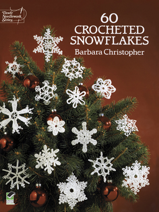 Title details for 60 Crocheted Snowflakes by Barbara Christopher - Wait list