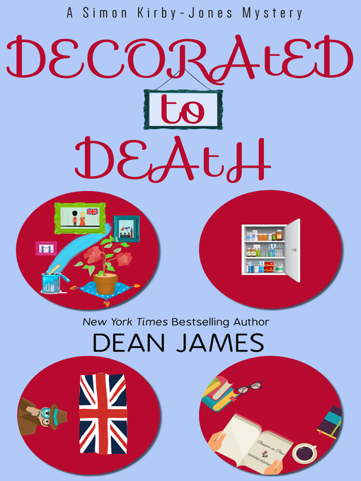 Title details for Decorated to Death by Dean James - Available