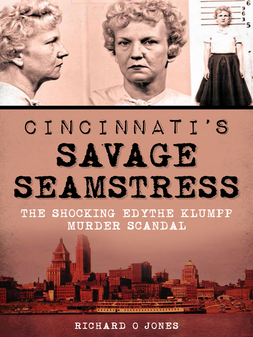 Title details for Cincinnati's Savage Seamstress by Richard O Jones - Available