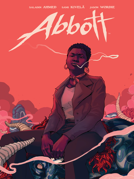Title details for Abbott by Saladin Ahmed - Available