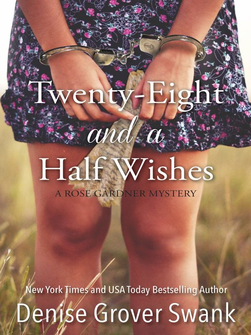 Title details for Twenty-Eight and a Half Wishes by Denise Grover Swank - Available