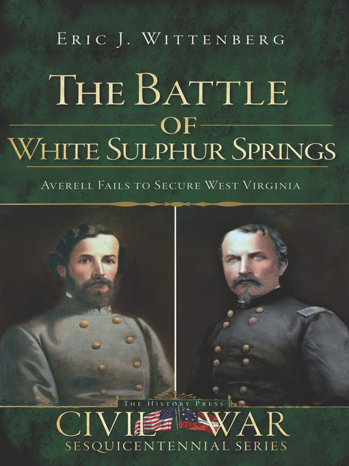 Title details for The Battle of White Sulphur Springs by Eric J. Wittenberg - Available