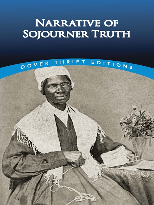 Title details for Narrative of Sojourner Truth by Sojourner Truth - Available