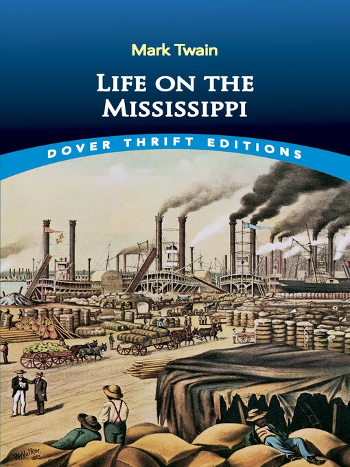 a literary analysis of mark twains life on the mississippi Life on the mississippi by mark twain sometimes better literature-preservers come to a phase of the mississippi river life of the flush times.