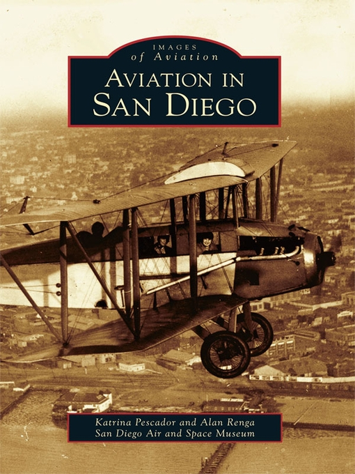 Title details for Aviation in San Diego by Katrina Pescador - Available