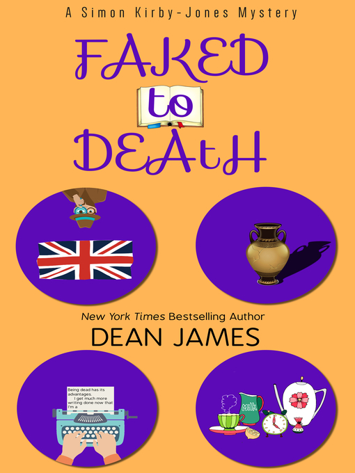 Title details for Faked to Death by Dean James - Available