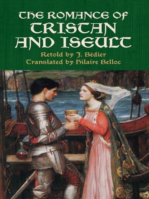 Title details for The Romance of Tristan and Iseult by J. Bédier - Available