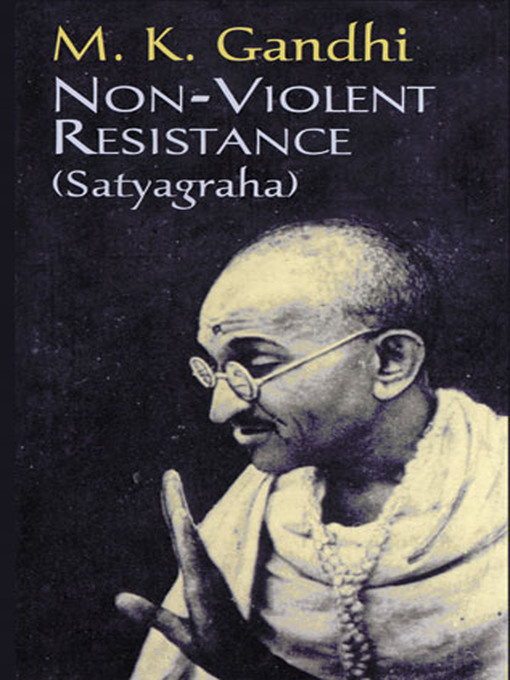 the philosophy of mohandas gandhi on passive resistance Passive resistance is rooted in a relational view of political power that sees the rulers of a community or nation as dependent on at least the acquiescence of those who are ruled.