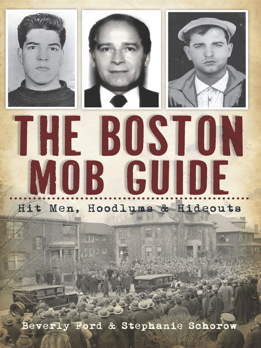 Title details for The Boston Mob Guide by Beverly Ford - Available