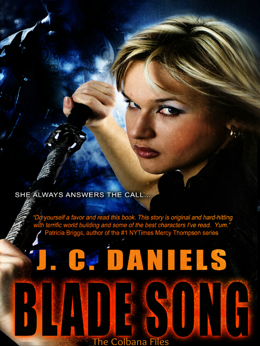 Title details for Blade Song by J.C. Daniels - Available