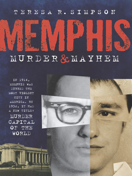 Title details for Memphis Murder and Mayhem by Teresa R. Simpson - Wait list