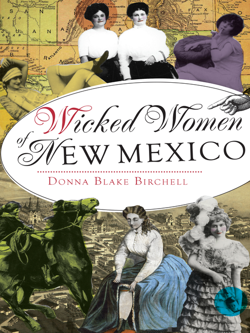 Title details for Wicked Women of New Mexico by Donna Blake Birchell - Wait list