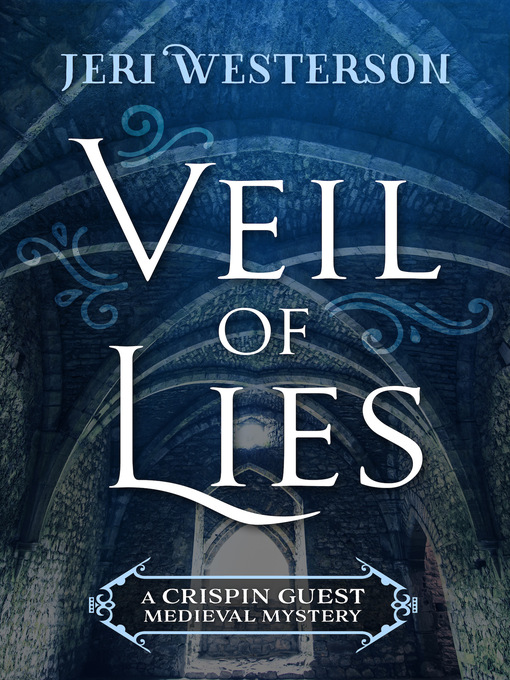 Title details for Veil of Lies by Jeri Westerson - Available