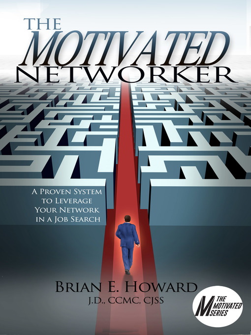 Title details for The Motivated Networker by Brian E Howard - Wait list