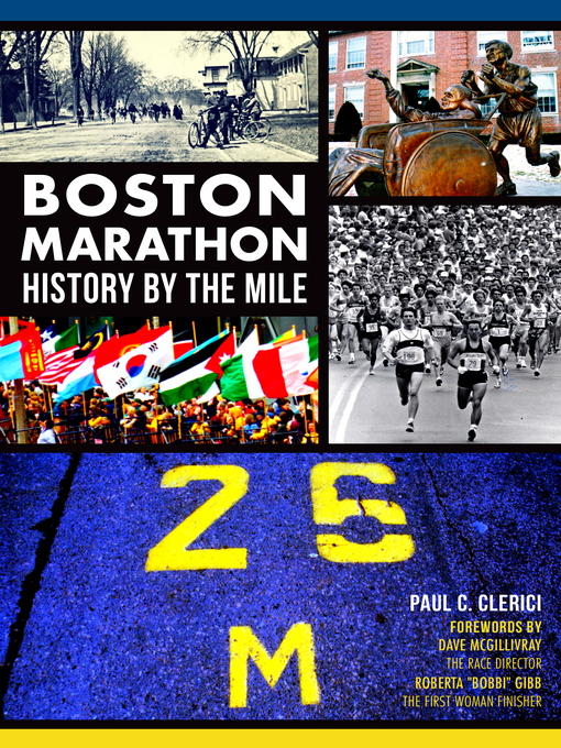 Title details for Boston Marathon History by the Mile by Paul C. Clerici - Available