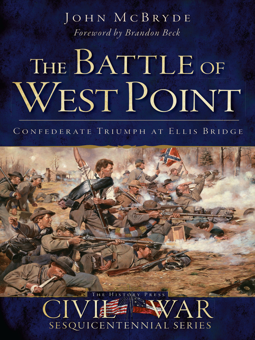 Title details for The Battle of West Point by John McBryde - Available