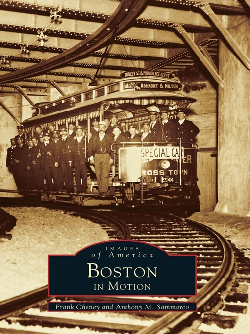 Title details for Boston in Motion by Frank Cheney - Available