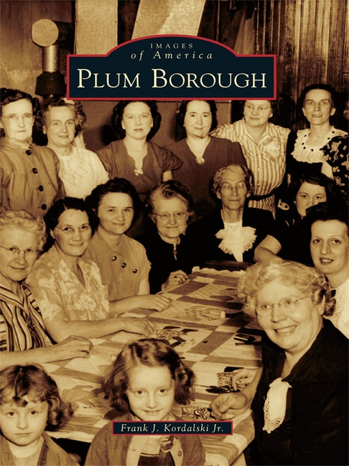 Title details for Plum Borough by Frank J. Kordalski Jr. - Available