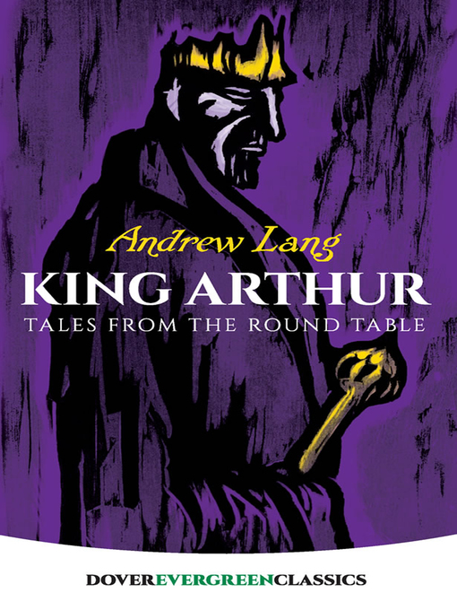 Title details for King Arthur by Andrew Lang - Available