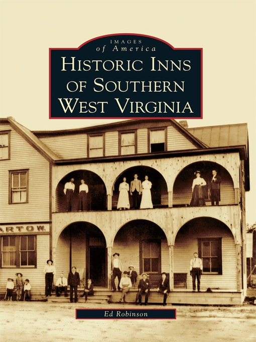 Title details for Historic Inns of Southern West Virginia by Ed Robinson - Wait list
