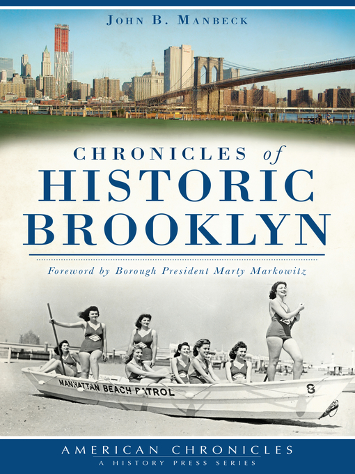 Title details for Chronicles of Historic Brooklyn by John B. Manbeck - Available